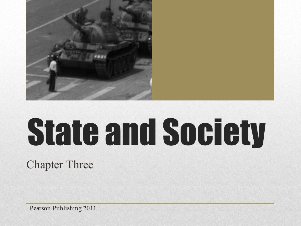 Pearson Publishing 2011 State and Society Chapter Three