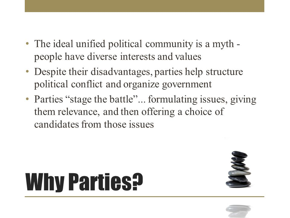 Why Parties.
