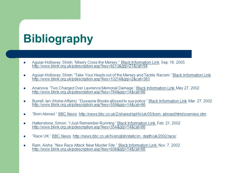 Bibliography Aguiar-Holloway, Shirin. Misery Cross the Mersey. Black Information Link.
