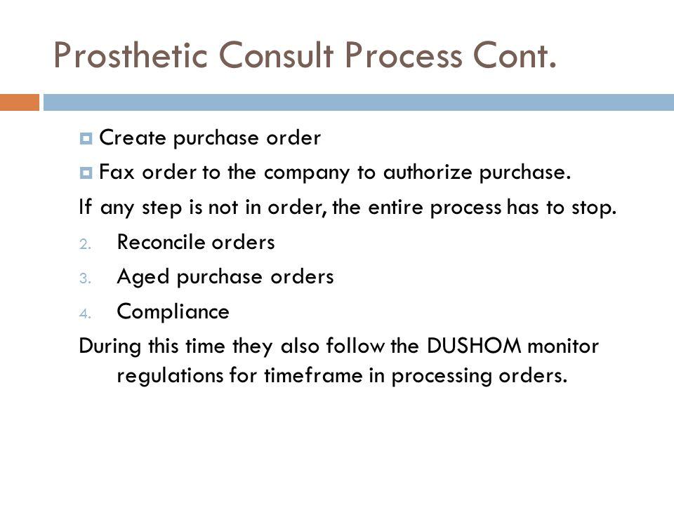 Prosthetics Consult Process Cont.