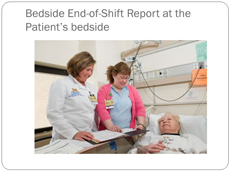 Bedside End-of-Shift Report at the Patient's bedside