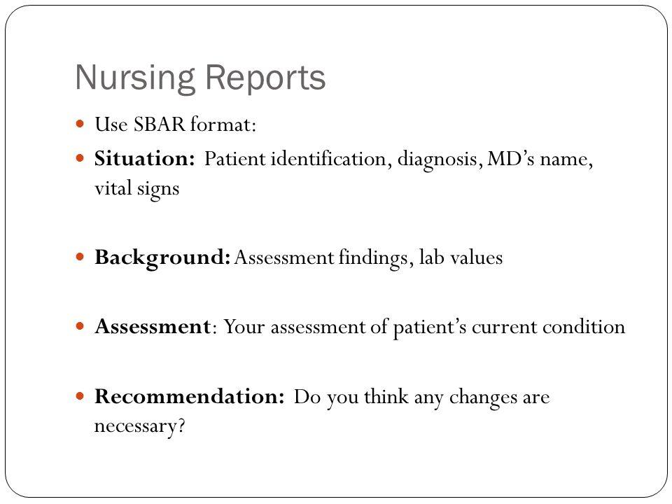 Types of nursing reports 1.