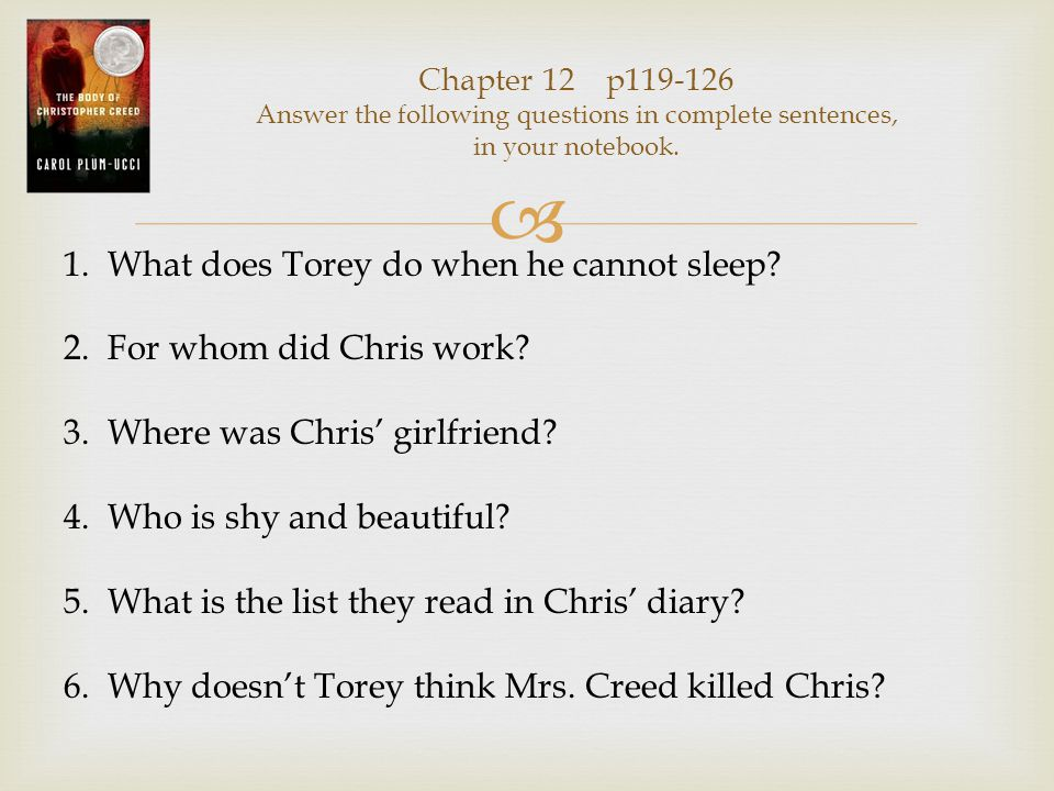  Chapter 23 p233-248 Answer the following questions in complete sentences, in your notebook.