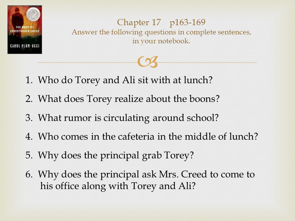  Chapter 18 p171-177 Answer the following questions in complete sentences, in your notebook.