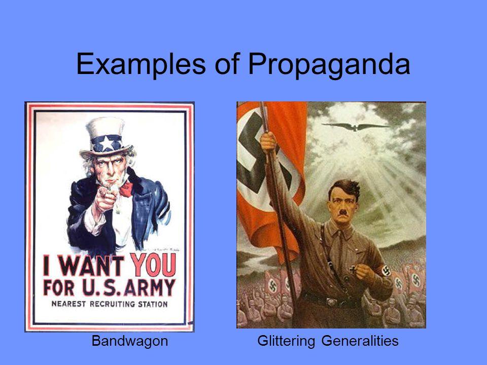 Examples of Propaganda Glittering Generalities Bandwagon