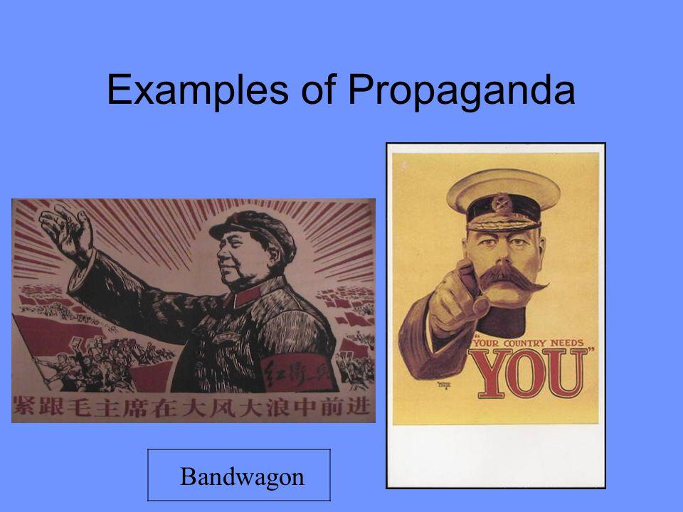 Examples of Propaganda Bandwagon