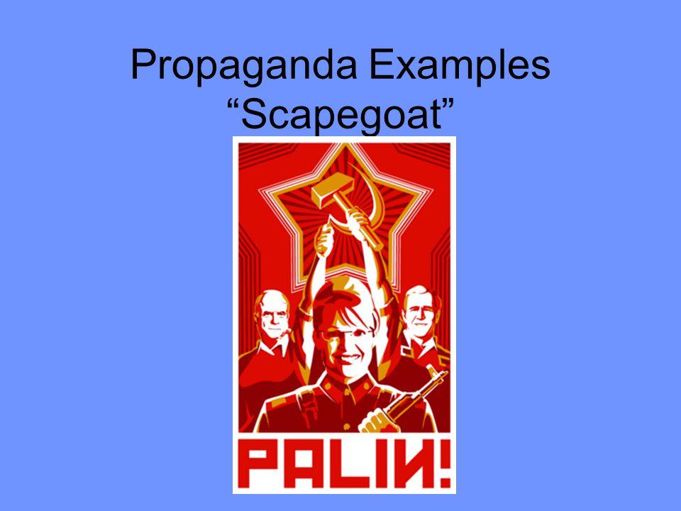 """Propaganda Examples """"Scapegoat"""""""