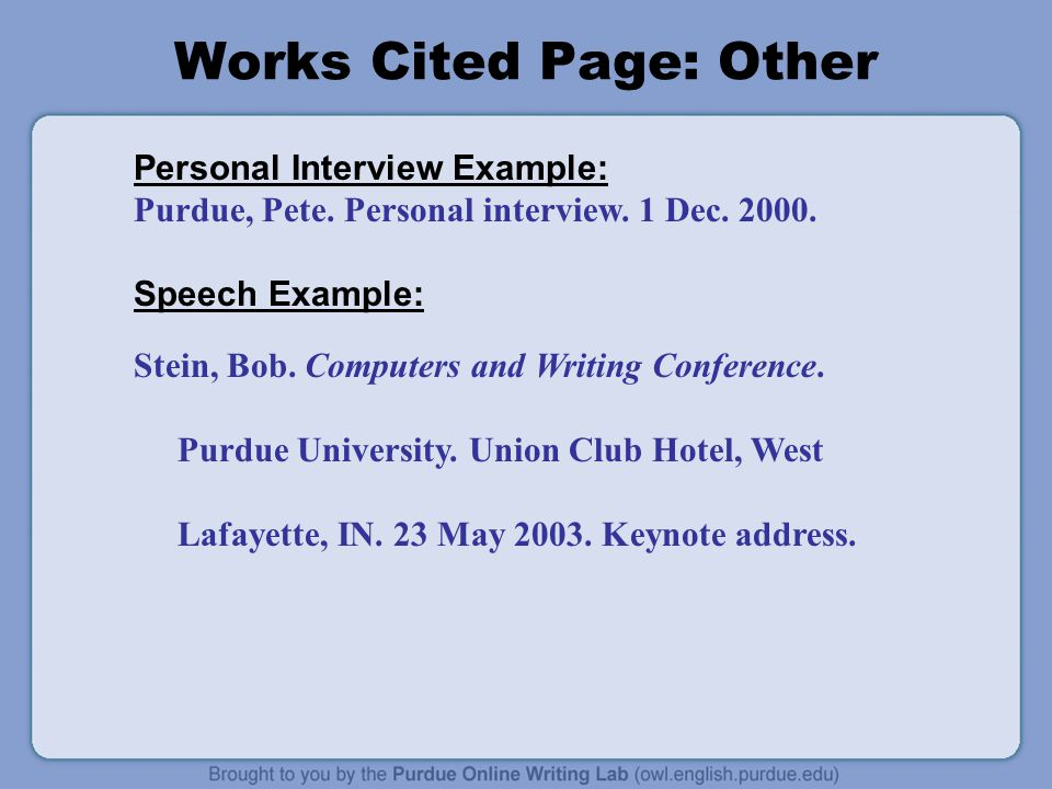 Works Cited Page: Other Personal Interview Example: Purdue, Pete.