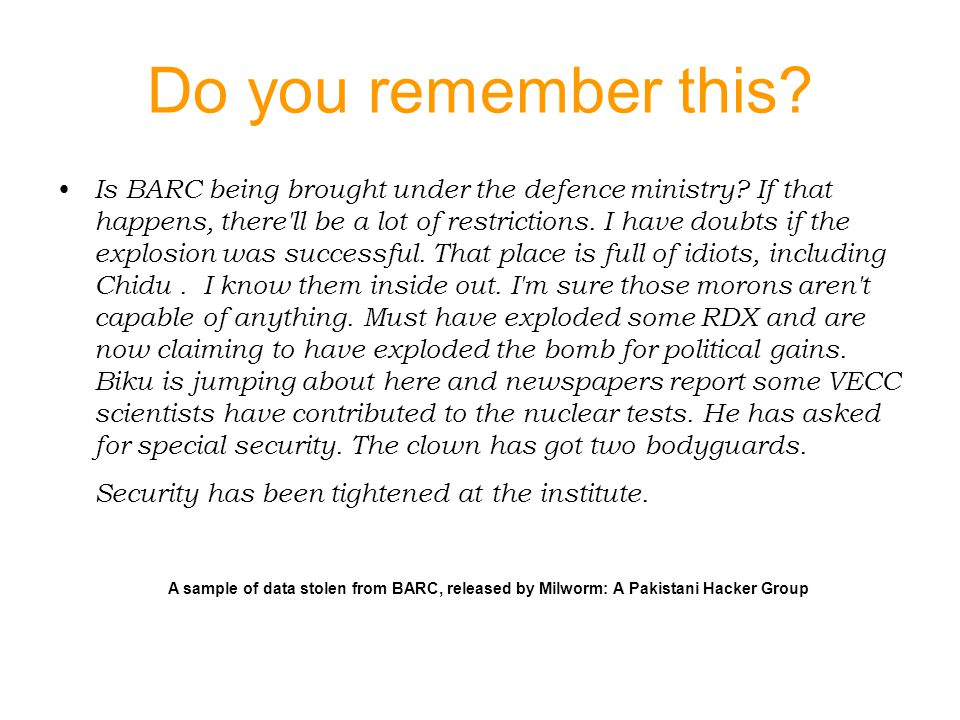 Do you remember this. Is BARC being brought under the defence ministry.