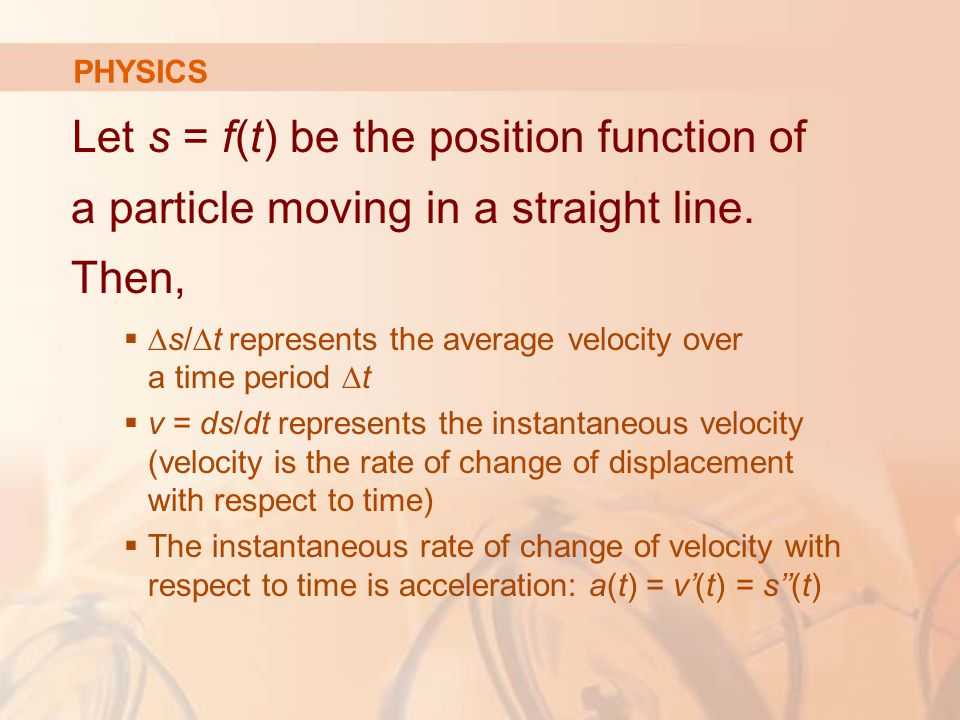 Let s = f(t) be the position function of a particle moving in a straight line.