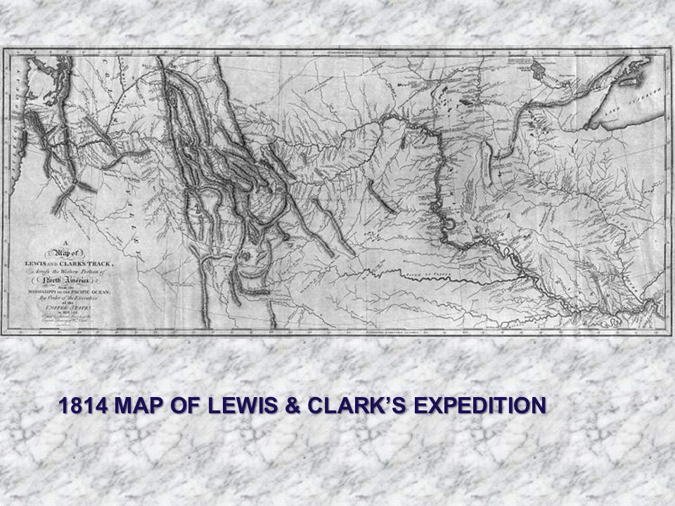 1814 MAP OF LEWIS & CLARK'S EXPEDITION