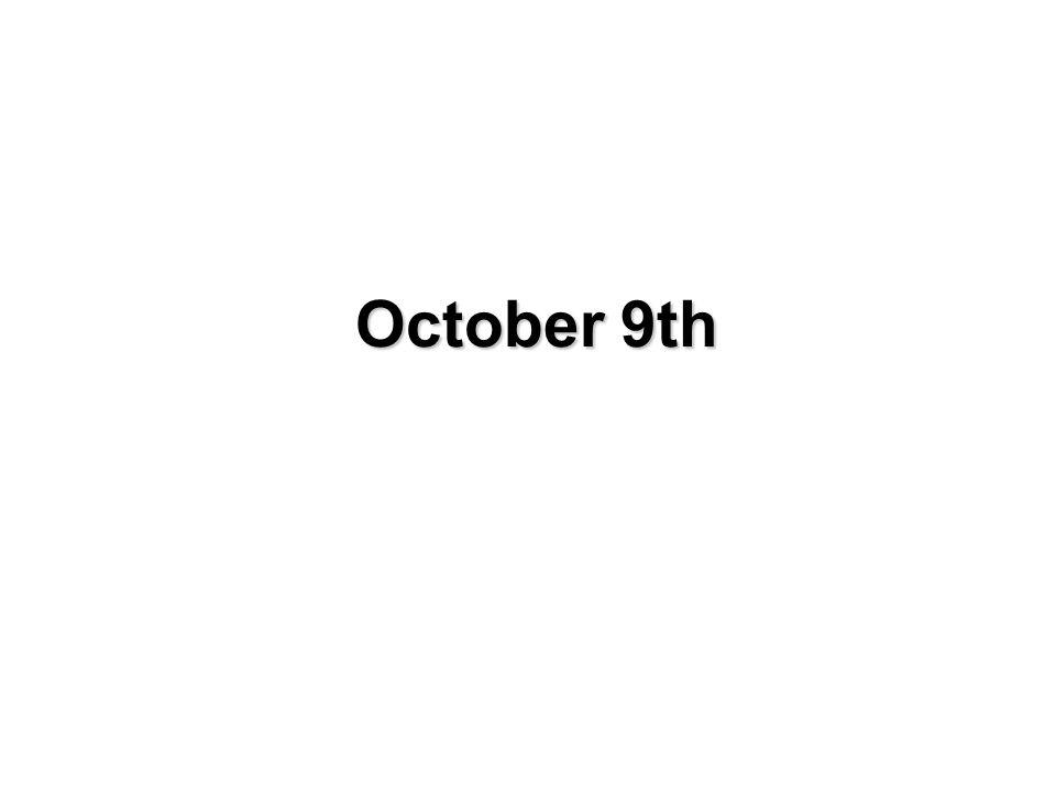 October 9th