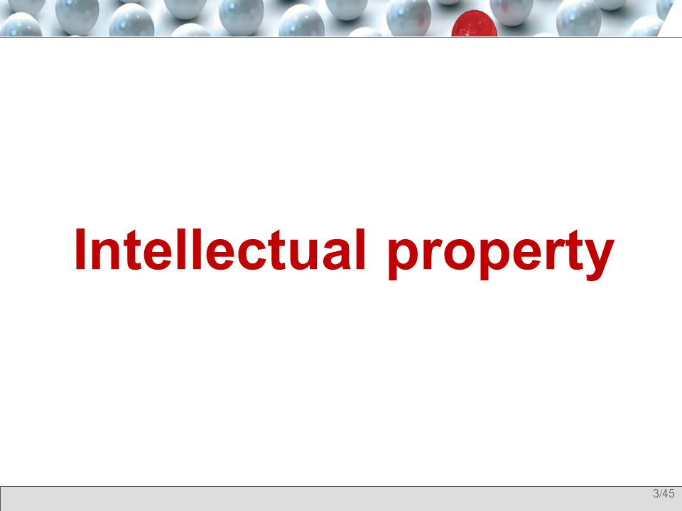 3/45 Intellectual property