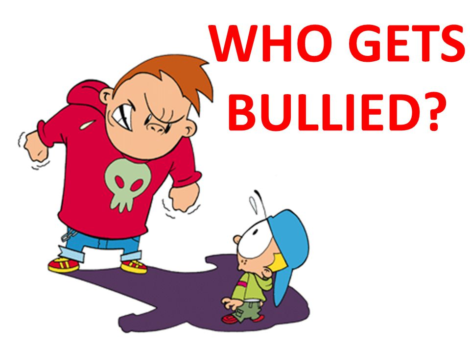 WHO GETS BULLIED?