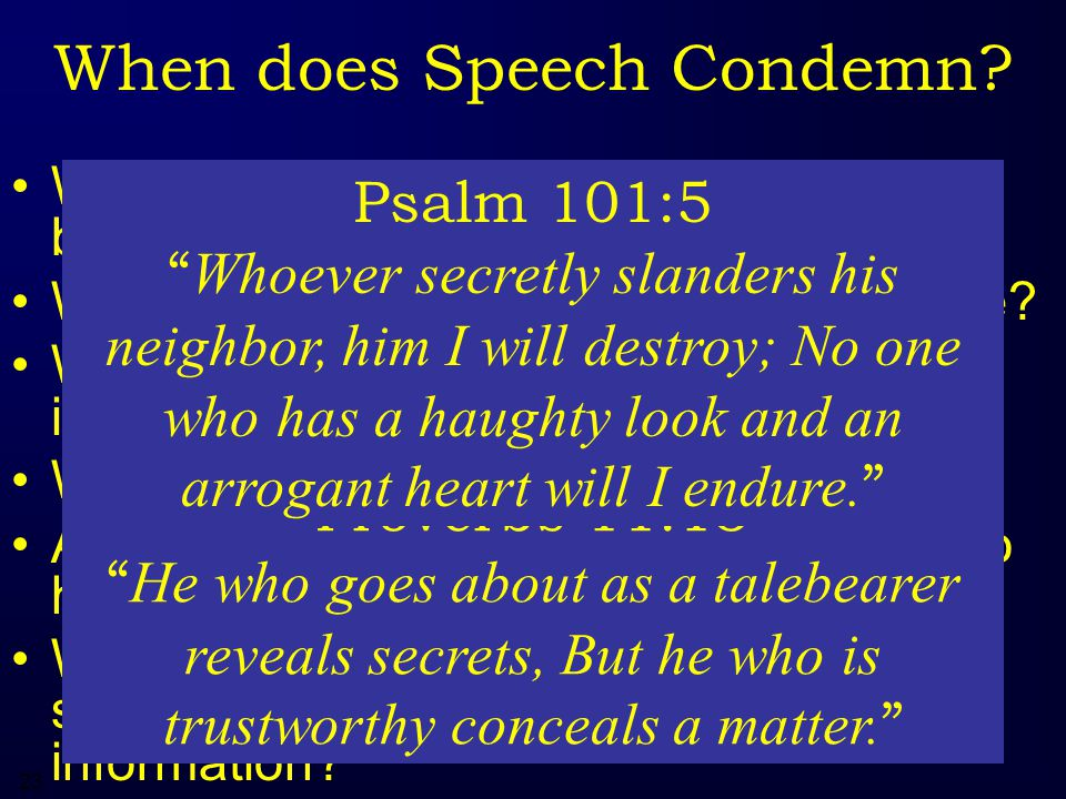 23 When does Speech Condemn.