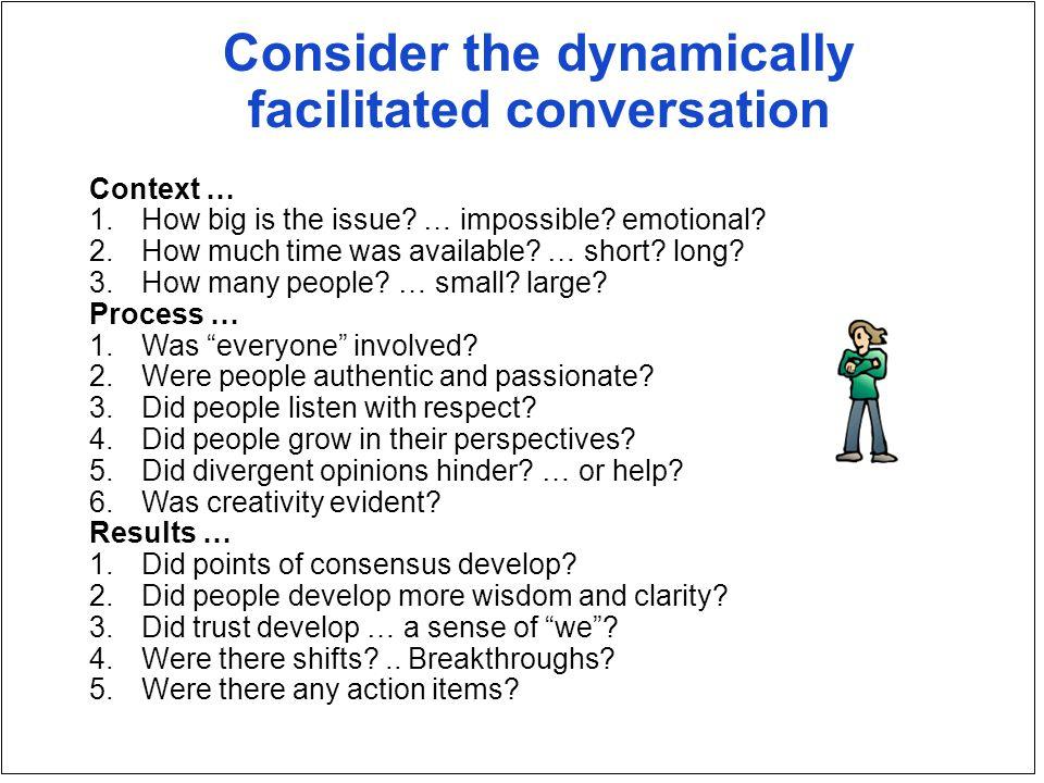 Consider the dynamically facilitated conversation Context … 1.