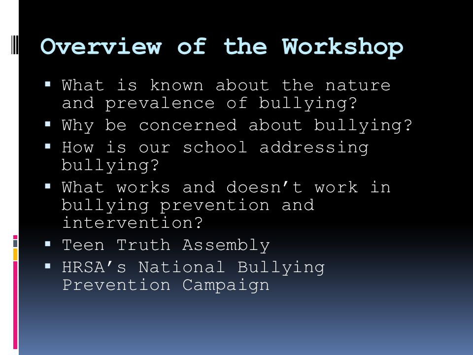 Health Consequences of Bullying (Fekkes et al., 2003) Bullied Not bullied Headache16%6% Sleep problems42%23% Abdominal pain17%9% Feeling tense20%9% Anxiety28%10% Feeling unhappy23%5% Depression scale moderate indication49%16% strong indication16%2%