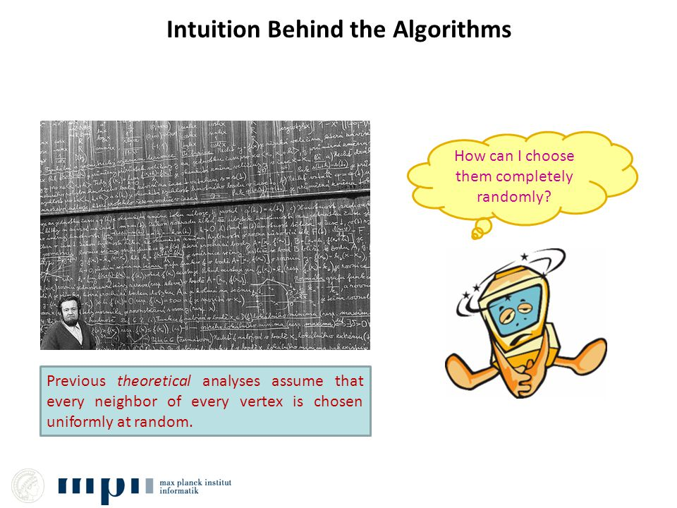 Intuition Behind the Algorithms How can I choose them completely randomly.