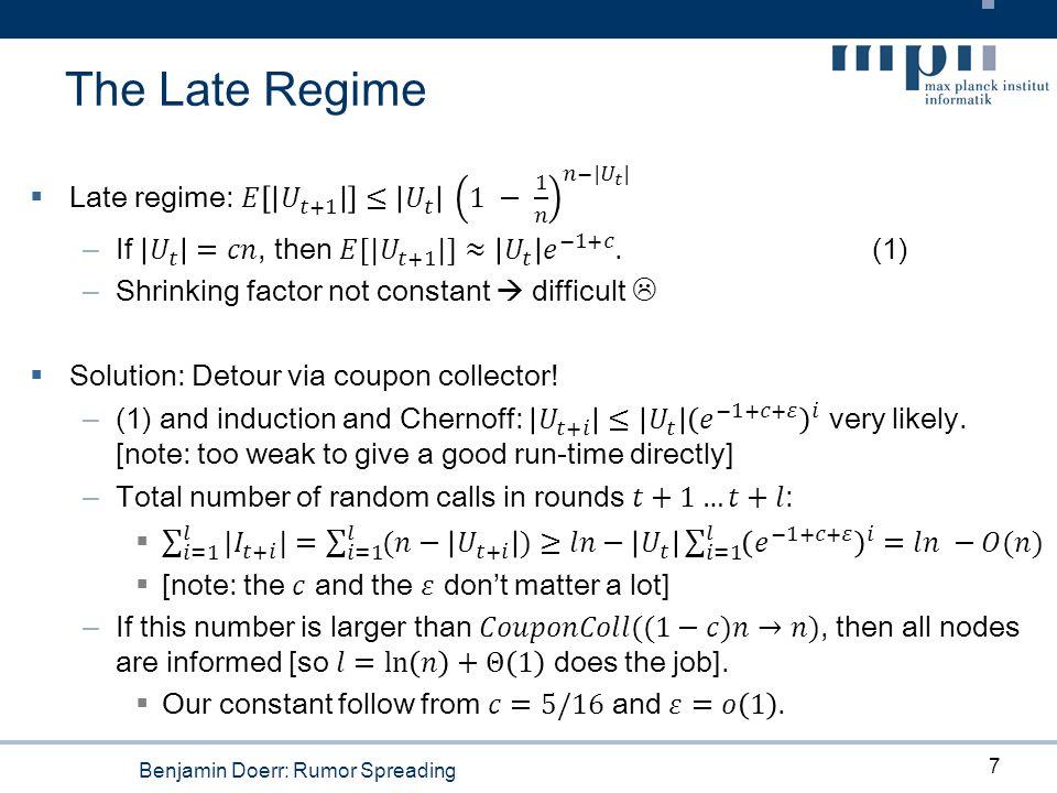 Benjamin Doerr: Rumor Spreading The Late Regime 7