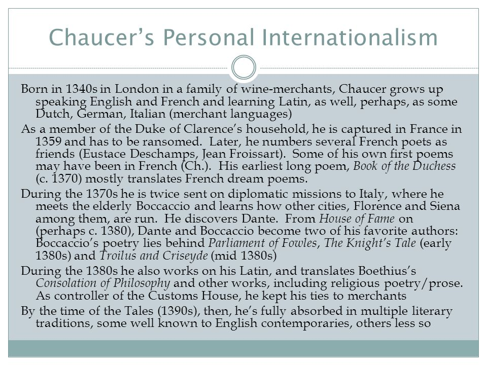 Chaucer's Quest for Fame and the Situation of English in the Fourteenth Century England had second oldest vernacular literary tradition in western Europe (after Ireland): earliest Old English writing is from c.