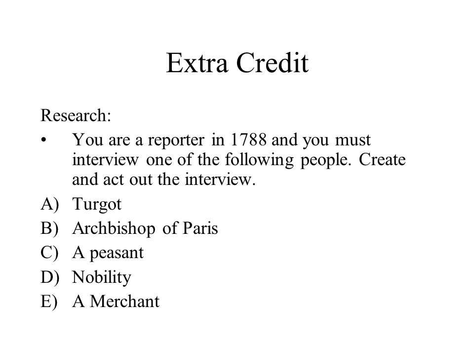 Extra Credit Research: You are a reporter in 1788 and you must interview one of the following people.