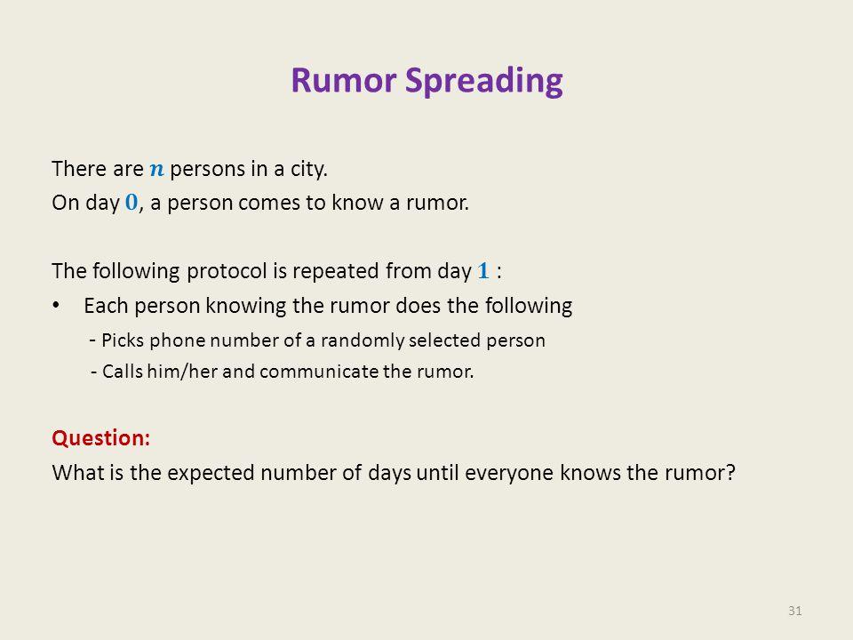 Rumor Spreading 31