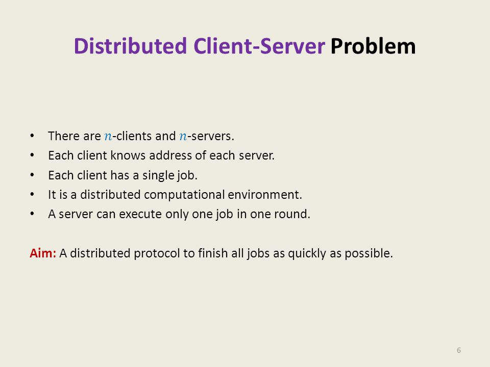 Distributed Client-Server problem Randomized protocol 27 Use Markov's Inequality Use Recurrence 2