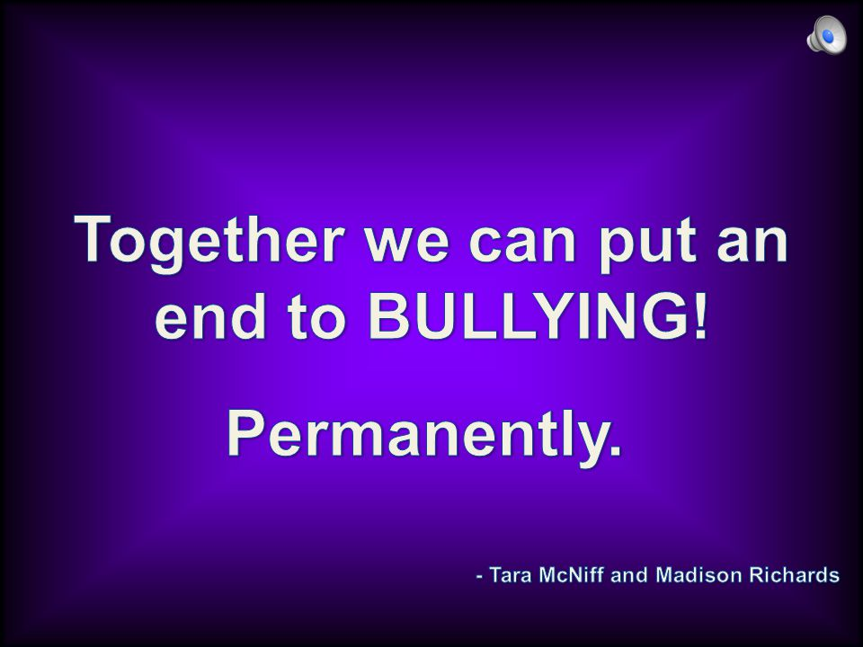 Physical Bullying There is a way to stop physical bullying.