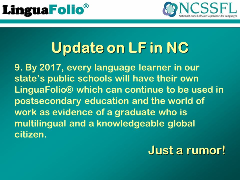 TM ® Update on LF in NC 9.