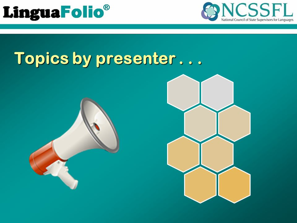 TM ® Topics by presenter...
