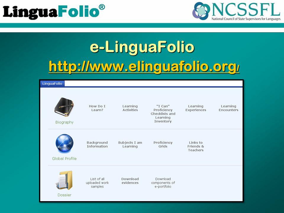 TM ® e-LinguaFolio http://www.elinguafolio.org / http://www.elinguafolio.org / http://www.elinguafolio.org /