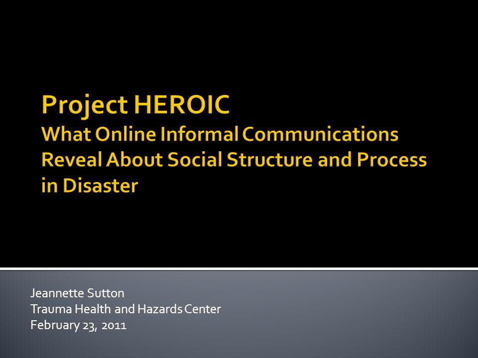 Jeannette Sutton Trauma Health and Hazards Center February 23, 2011