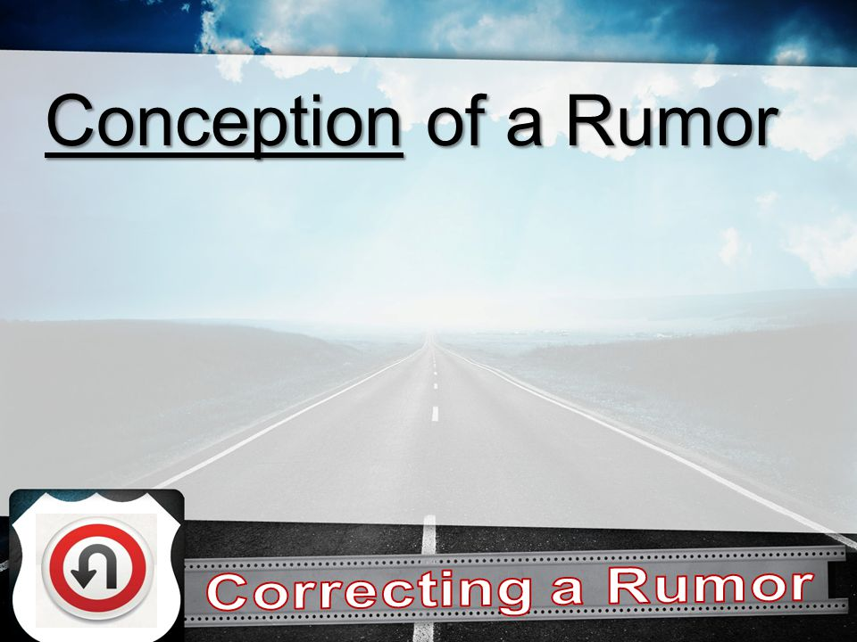 Conception of a Rumor