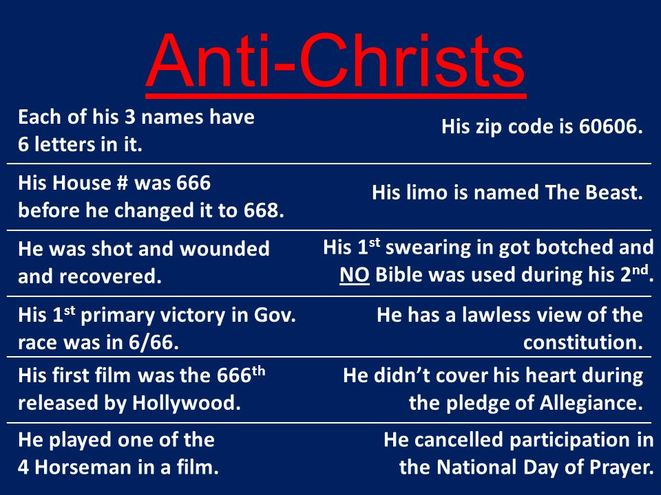 Anti-Christs Each of his 3 names have 6 letters in it.