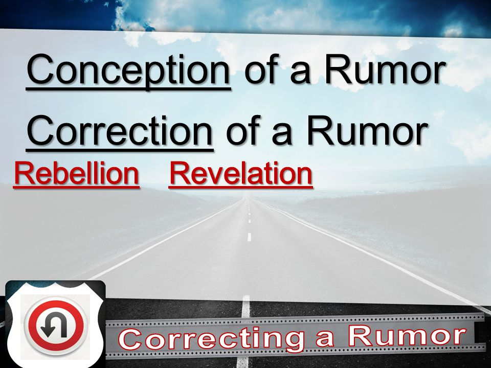Correction of a Rumor Conception of a Rumor