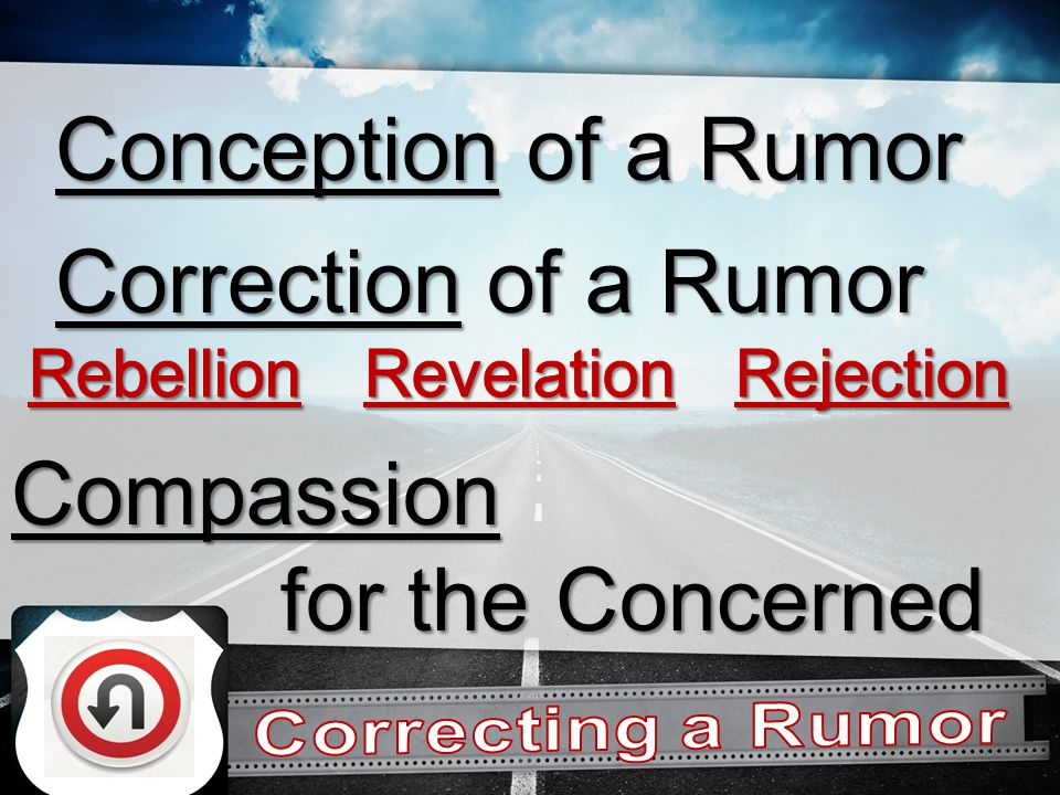 Correction of a Rumor Conception of a Rumor Compassion for the Concerned for the Concerned