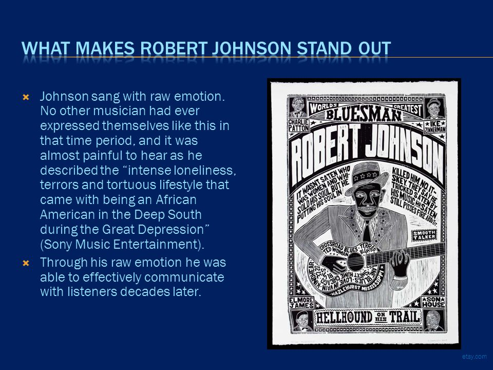  Johnson sang with raw emotion.