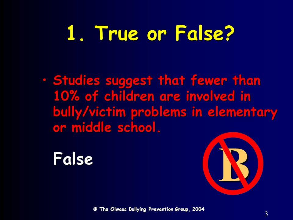 3 1. True or False.