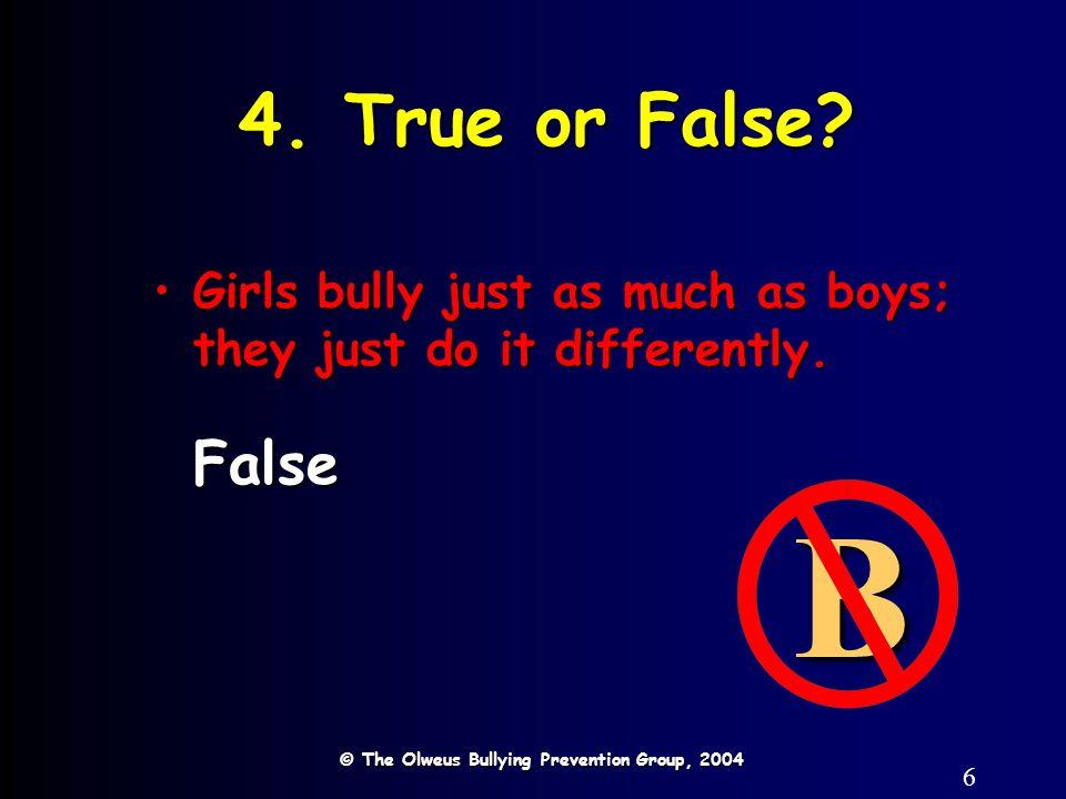 6 4. True or False.