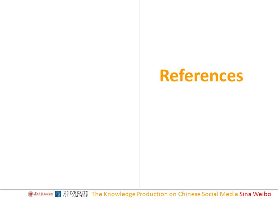 The Knowledge Production on Chinese Social Media Sina Weibo References