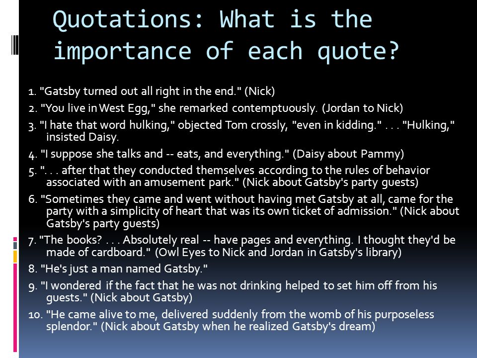 Quotations: What is the importance of each quote? 1.