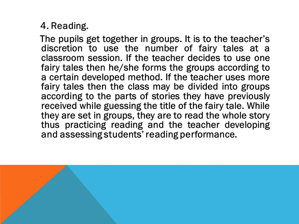 4. Reading. The pupils get together in groups.