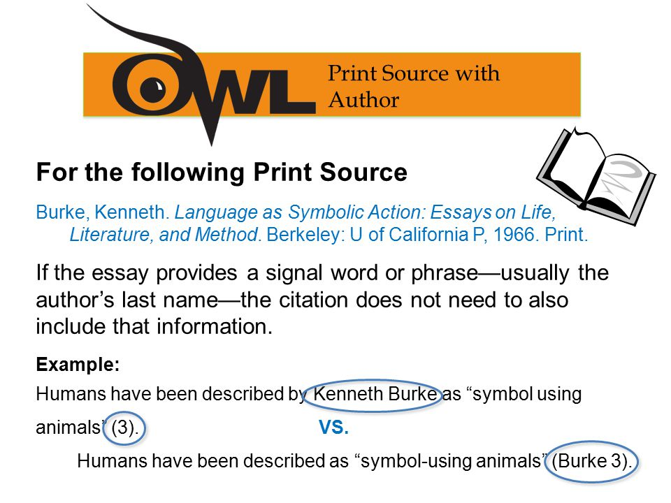 Print Source with Author For the following Print Source Burke, Kenneth.