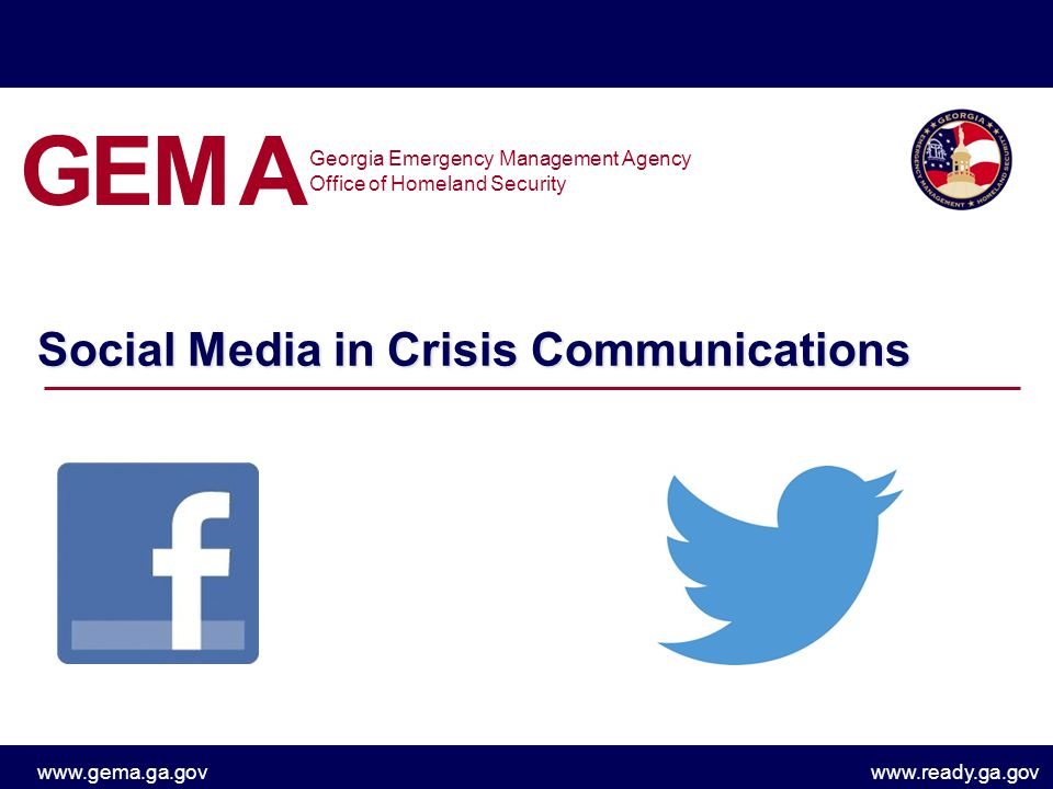 www.gema.ga.govwww.ready.ga.gov Everyone is a reporter, including your staff Check platforms where you don't have an official presence Make sure they know policies regarding who can speak on behalf of your agency applies to social media –Reddit AMA Remember …