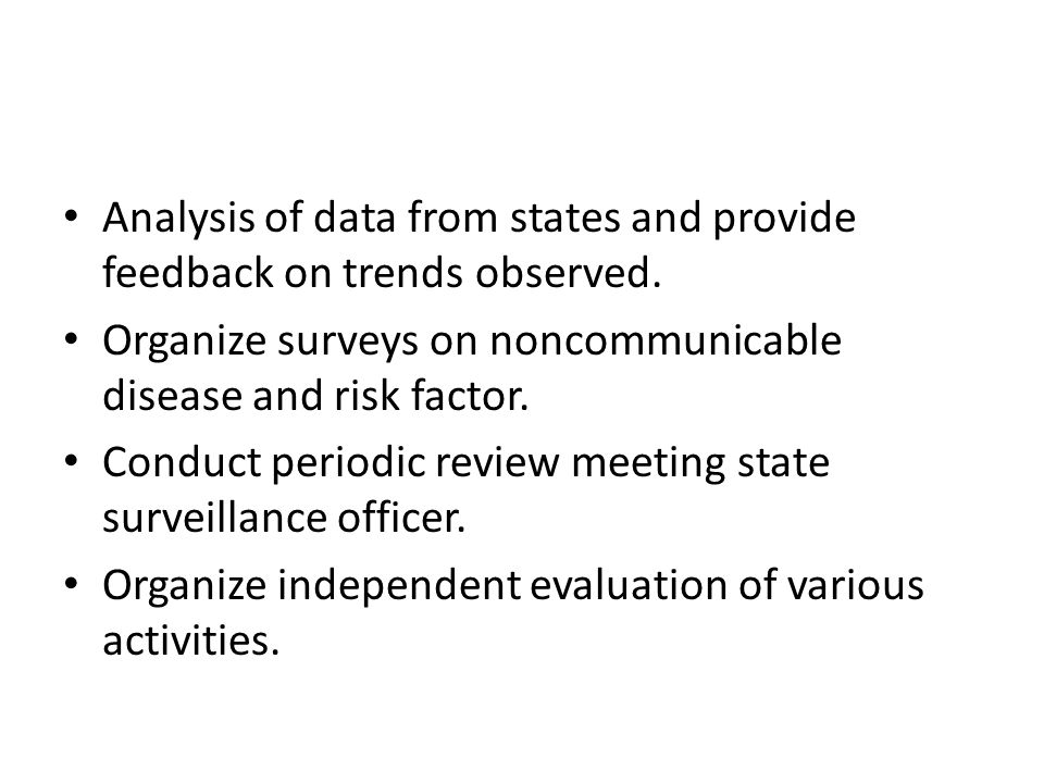Analysis of data from states and provide feedback on trends observed.