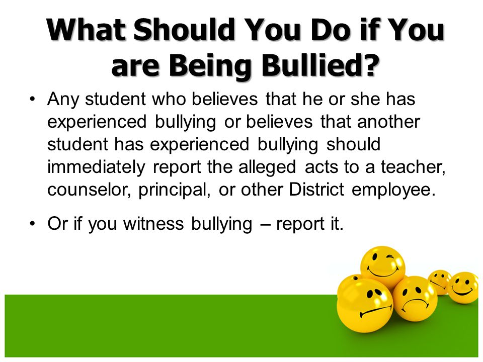 What Should You Do if You are Being Bullied.