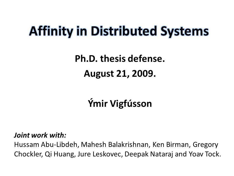 Ph.D. thesis defense. August 21, 2009.
