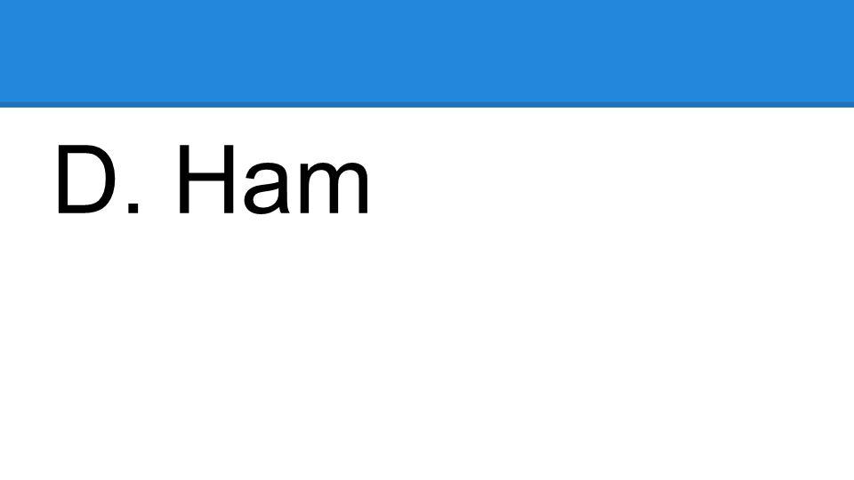 D. Ham
