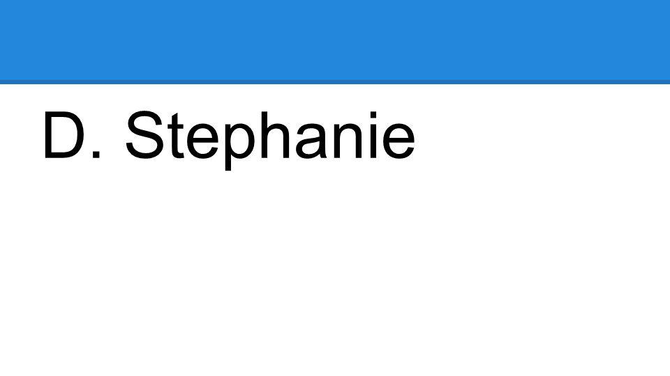 D. Stephanie