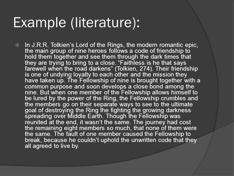 Example (literature):  In J.R.R.